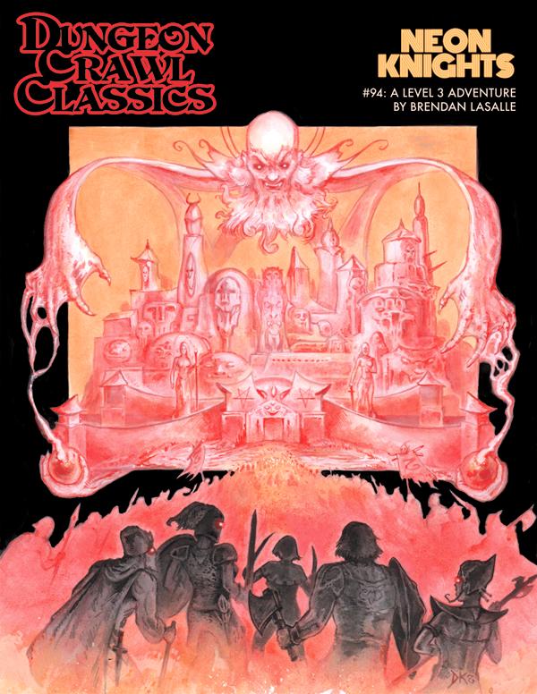 Dungeon Crawl Classics RPG Adventure #94 (L3) - Neon Knights