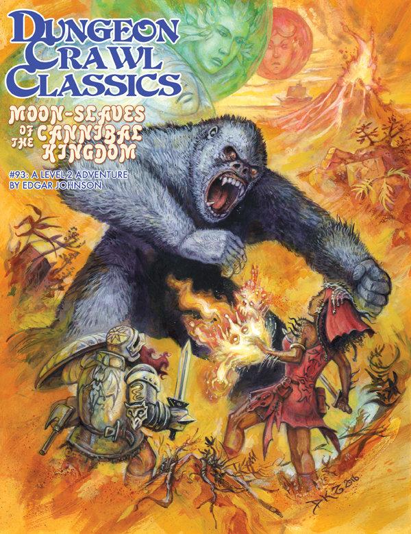 Dungeon Crawl Classics RPG Adventure #93 (L2) - Moon-Slaves of the Cannibal Kingdom