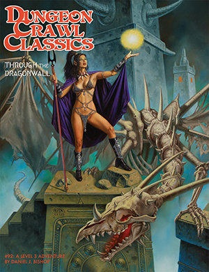 Dungeon Crawl Classics RPG Adventure #92 (L3) - Through the Dragonwall