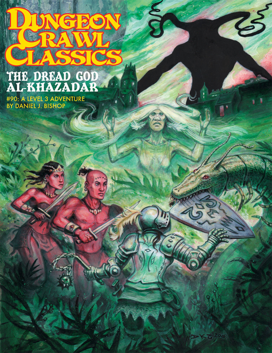 Dungeon Crawl Classics RPG Adventure #90 (L4) - The Dread God Al-Khazadar
