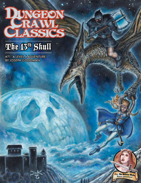 Dungeon Crawl Classics RPG Adventure #71 (L4) - The 13th Skull (2nd Printing)