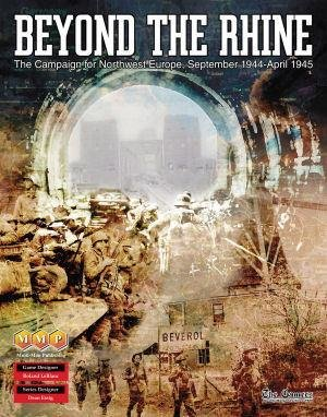 Beyond the Rhine: The Campaign for Northwest Europe, September 1944 - April 1945