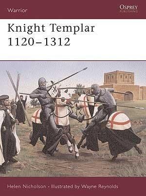 Knight Templar, 1120-1312 (Warrior 91)