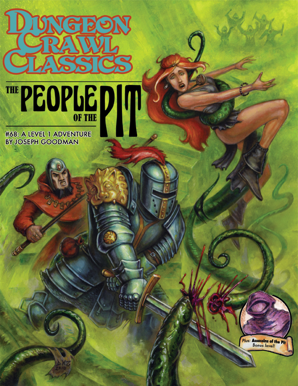 Dungeon Crawl Classics RPG Adventure #68 (L1) - The People of the Pit