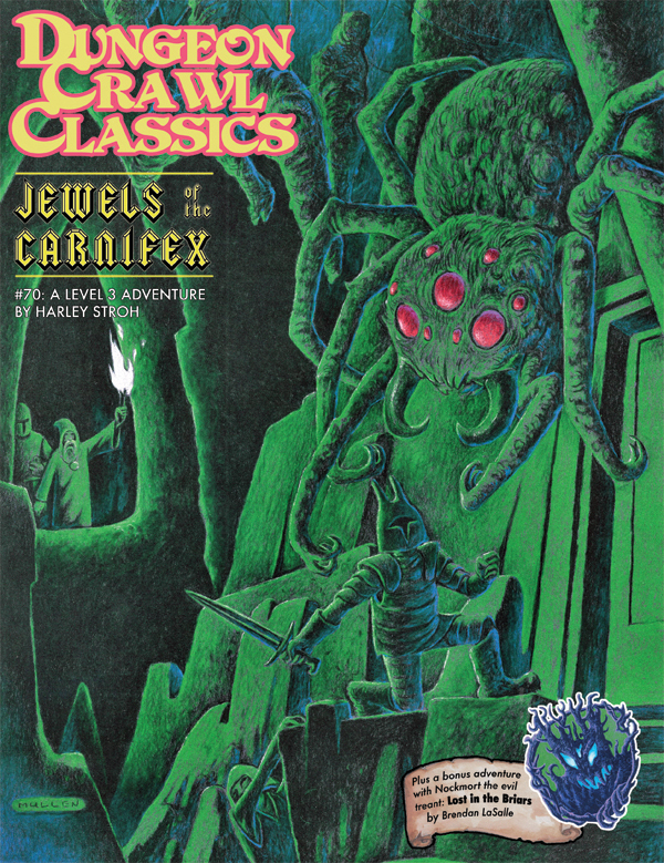 Dungeon Crawl Classics RPG Adventure #70 (L3) - Jewels of the Carnifex, 2nd Printing