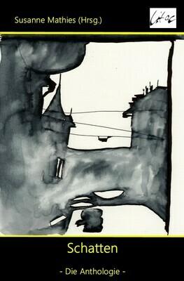 Schatten - Die Anthologie