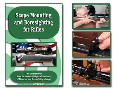 Scope Mounting and Bore Sighting