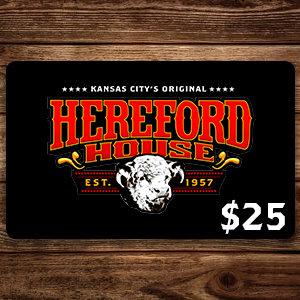 $25 Hereford House Gift Card