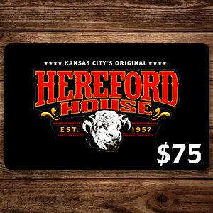$75 Hereford House Gift Card
