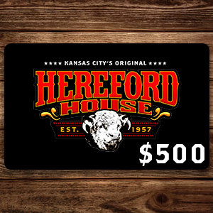 $500 Hereford House Gift Card