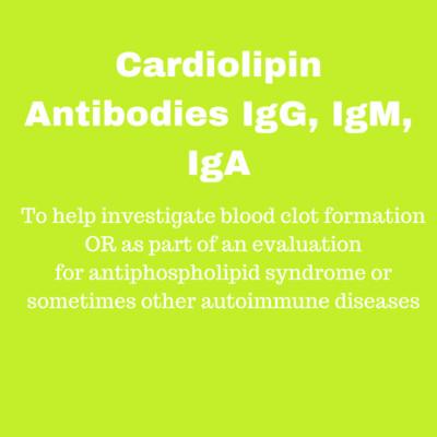 Cardiolipin Antibodies IgG, IgM, IgA