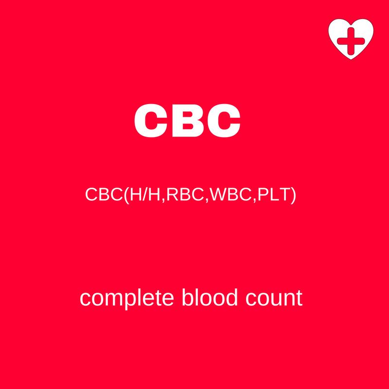 CBC(H/H,RBC,WBC,PLT)