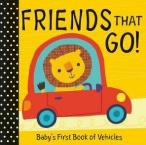 Baby's First: Friends That Go