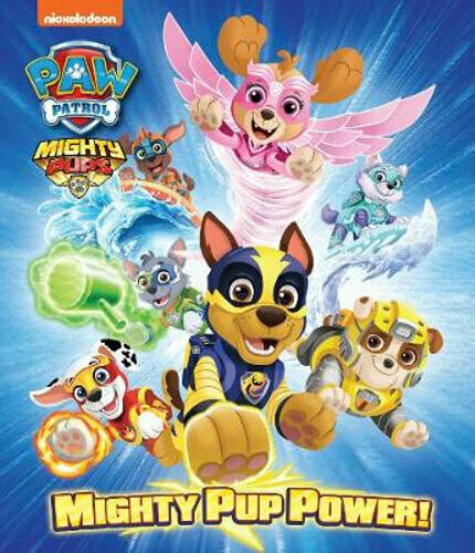 Paw Patrol Mighty Pup Power!