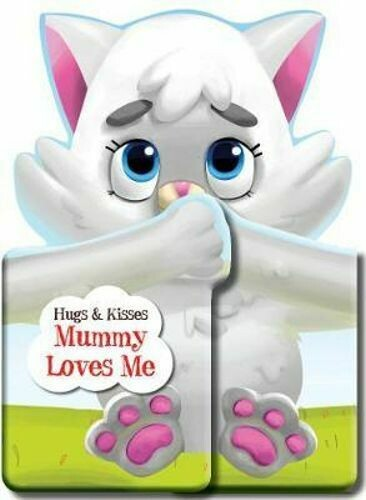 Hugs and Kisses Mummy Loves Me