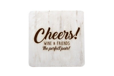 Wine & Friends the Perfect Pair or Your Custom Saying Hand-Painted Wood Coaster