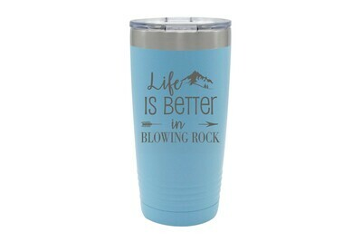 Life is Better Customized with City/Location Insulated Tumbler 20 oz