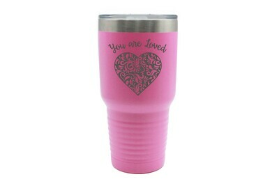Heart You Are Loved Insulated Tumbler 30 oz