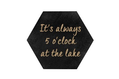 It's always 5 o'clock at the Lake or Beach HEX Hand-Painted Wood Coaster Set