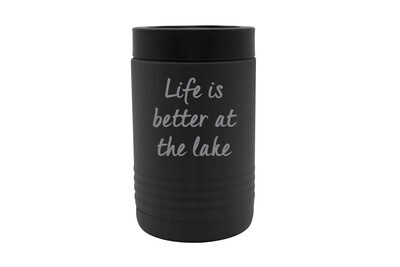 Life is Better at the Lake/Beach Insulated Beverage Holder