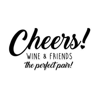 Wine & Friends the Perfect Pair or Your Custom Saying Wine Glass 19 oz