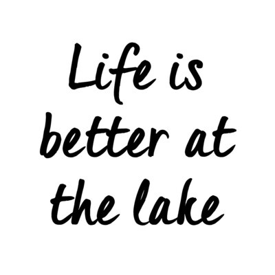 Life is Better at the Lake/Beach Wine Glass 19 oz