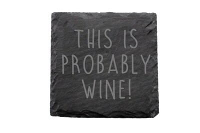 This is Probably Wine Slate Coaster Set
