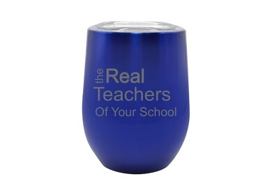 The Real Teachers of (Add Your School) Insulated Tumbler