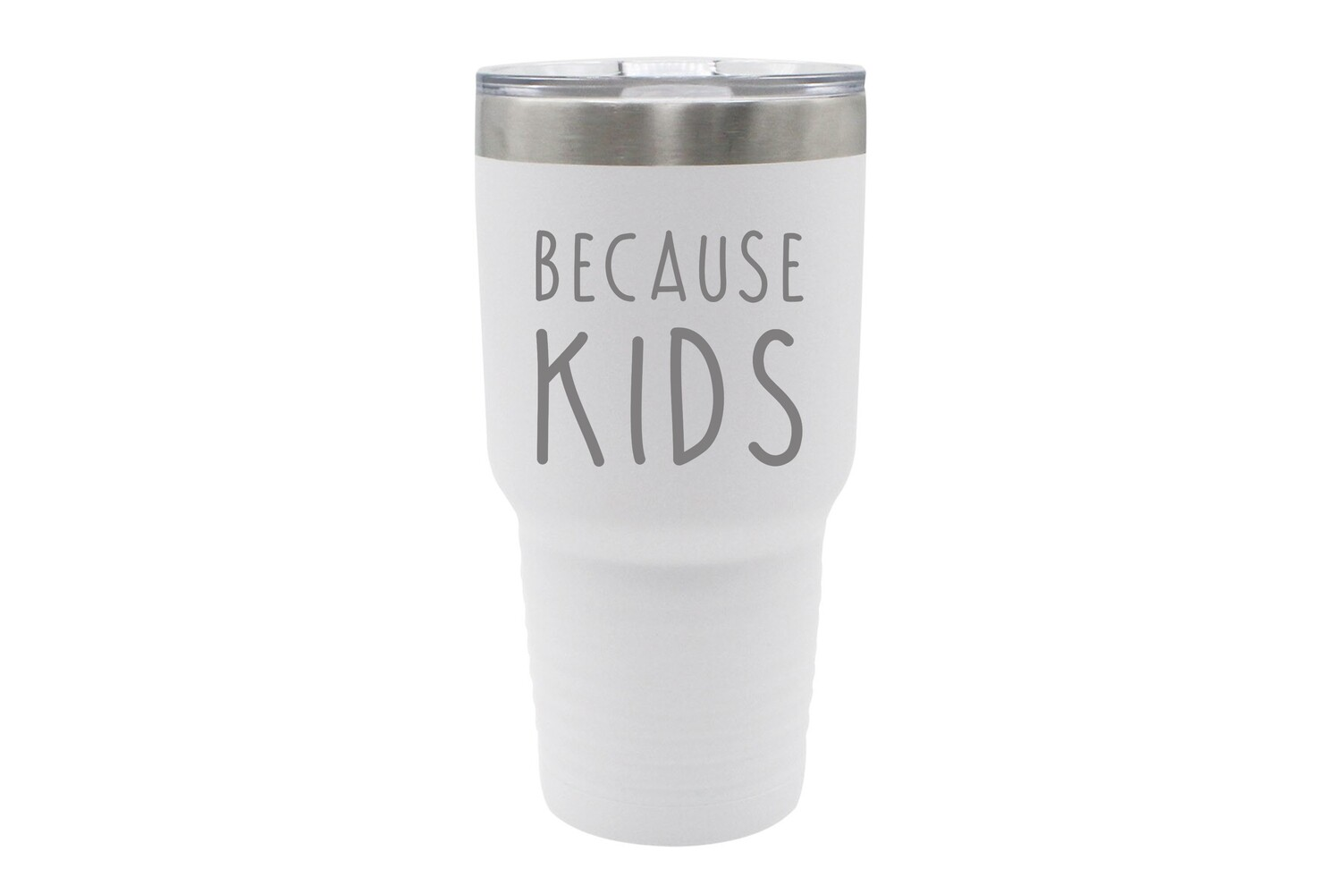 Because Kids Insulated Tumbler 30 oz