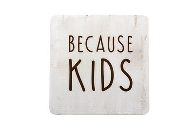 Because Kids Hand-Painted Wood Coaster Set