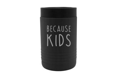 Because Kids Insulated Beverage Holder