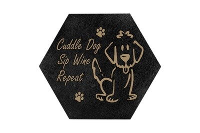 Cuddle Dog, Sip Wine, Repeat on HEX Hand-Painted Wood Coaster Set
