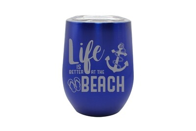 Life is Better at the Beach/Lake Insulated Tumbler 12 oz