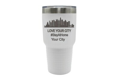 Love Your City/Community (Stayathome/Alonetogether) Insulated Tumbler 30 oz
