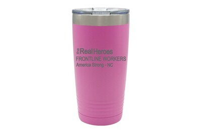 The Real Heroes (Customize Occupation & State) Insulated Tumbler 20 oz