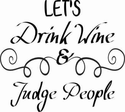 Let's Drink Wine & Judge People Pilsner Insulated 20 oz