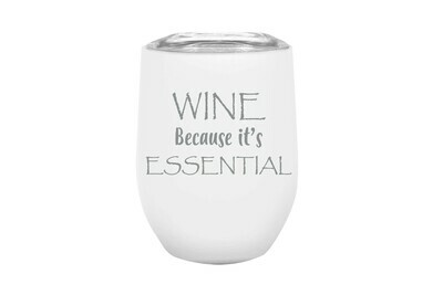 Wine Because it's ESSENTIAL Insulated Tumbler