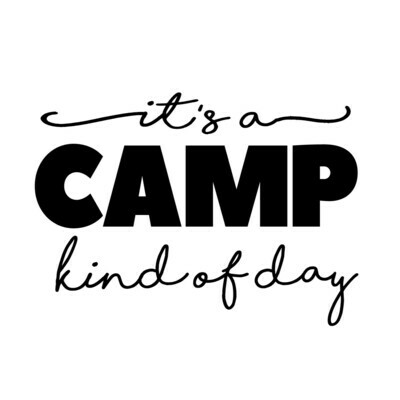 It's a Camp kind of day Tumbler 20 oz