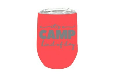 It's a Camp kind of day Insulated Tumbler