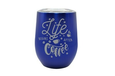 Life Begins After Coffee Insulated Tumbler