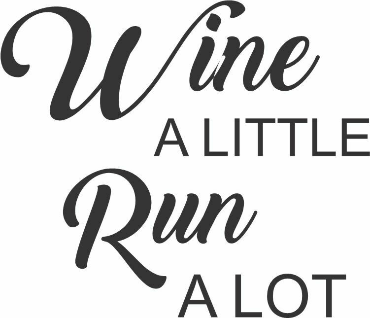 Wine a Little Run a Lot Insulated Tumbler 30 oz