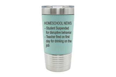 Leatherette 20 oz Homeschool News Bulletin Insulated Tumbler