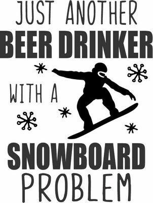 Leatherette 20 oz Just another Beer (or Your Choice) Drinker with a snowboard problem Insulated Tumbler