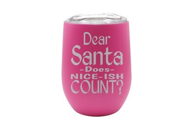 Dear Santa Does Nice-ish Count Insulated Tumbler