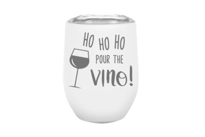 Ho Ho Ho Pour the Vino! Insulated Tumbler