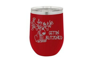 Gettin Blitzened Insulated Tumbler
