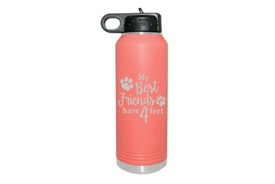 My Best friends have 4 Feet Insulated Water Bottle 32 oz