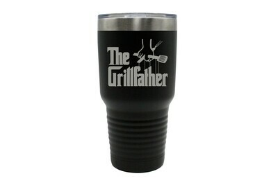 The Grillfather with or without Location Insulated Tumbler 30 oz