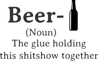 Choose Beer, Liquor or Wine (Noun) - Glue Holding 2020 Together Insulated Pilsner 20 oz