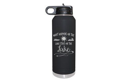 What happens on the Lake stays on the Lake Insulated Water Bottle 32 oz